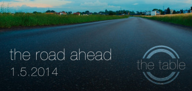 The Road Ahead 2014